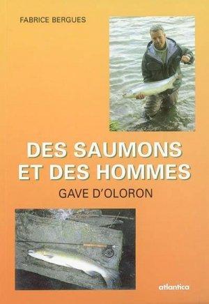 Des saumons et des hommes Gave d'Oloron - atlantica - 9782843946318 -