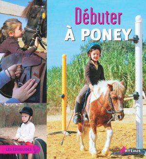 Débuter à poney - artemis - 9782844168160 -