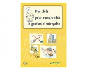 Des clefs pour comprendre la gestion d'entreprise - educagri - 9782844444417 -