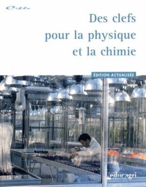 Des clefs pour la physique et la chimie (édition 2013) - educagri - 9782844448989 -