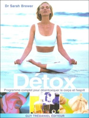 Detox - guy tredaniel editions - 9782844452009 -