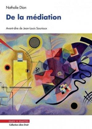 De la médiation. 2e édition - mare et martin - 9782849343340 -