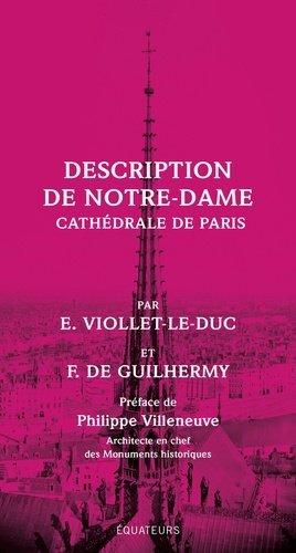 Description de Notre-Dame. Cathédrale de Paris - equateurs - 9782849906811 -