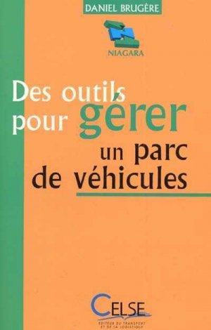 Des outils pour gérer un parc de véhicules - celse - 9782850092244 -