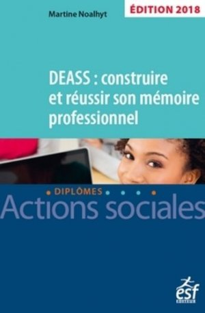 DEASS : construire et réussir son mémoire 2018 - esf editeur - 9782850862786