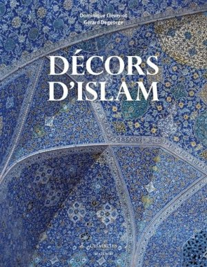 Décors d'Islam - citadelles et mazenod - 9782850887093 -