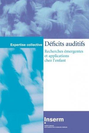 Déficits auditifs : recherches émergentes et applications chez l'enfant - inserm - 9782855988504 -