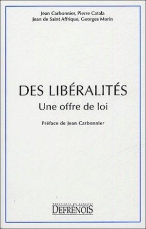 Des libéralités. Une offre de loi - Répertoire Defrénois - 9782856230572 -
