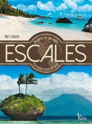 Découvrez les plus belles escales d'un voyage autour du monde - vagnon - 9782857259626 -