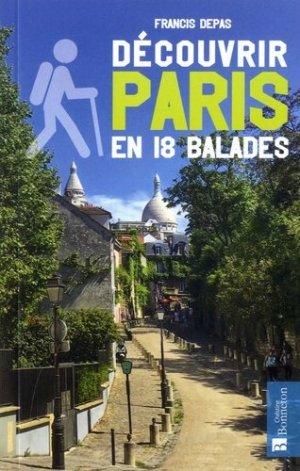 Découvrir Paris en 18 balades - christine bonneton - 9782862537689 -
