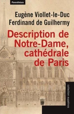 Description de Notre-Dame, cathédrale de Paris - parentheses - 9782863646830 -