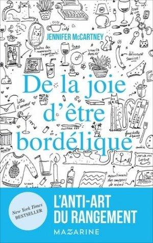 De la joie d'être bordélique - Editions Mazarine - 9782863744512 -