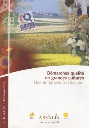Démarches qualité en grandes cultures - arvalis - 9782864926832 -