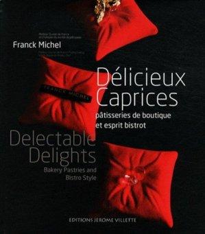 Délicieux Caprices - Delectable Delights - jerome villette - 9782865470921 -