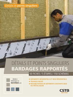 Détails et points singuliers bardages rapportés - cstb - 9782868916792 -