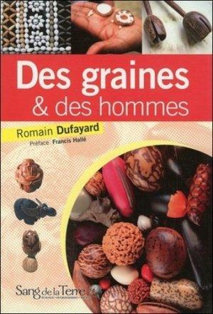 Des graines & des hommes - Sang de la Terre - 9782869852389 -