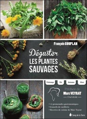Déguster les plantes sauvages - sang de la terre - 9782869853591 -