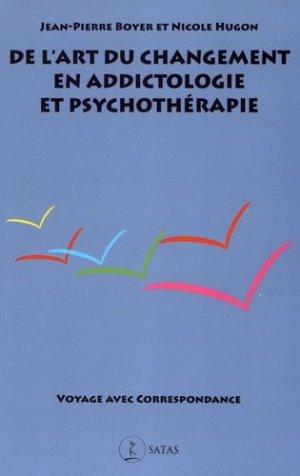 De l'art du changement en addictologie et psychothérapie - satas - 9782872931637 -