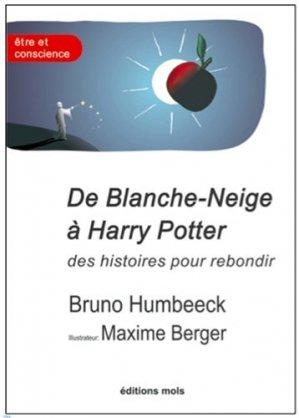 De Blanche-Neige à Harry Potter, des histoires pour rebondir - mols - 9782874021893 -