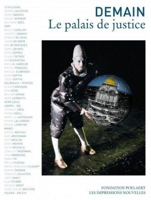 Demain le palais de justice - Les Impressions nouvelles - 9782874496431 -