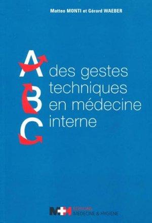 ABC des gestes techniques en médecine interne - medecine et hygiene - 9782880492748