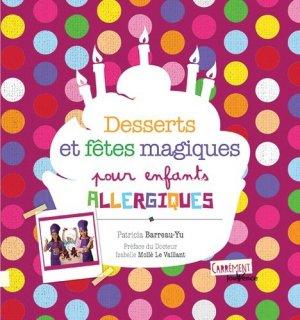 Desserts et fêtes magiques pour enfants allergiques - jouvence - 9782889114764 -