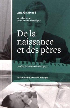 De la naissance et des pères - Editions du Remue-Ménage - 9782890915558 -