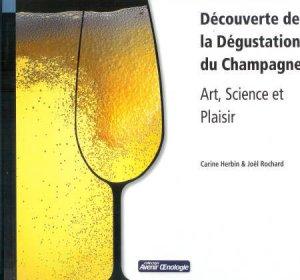 Découverte de la Dégustation du Champagne - oenoplurimedia - 9782905428264 -
