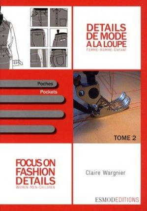 Détails de mode à la loupe - Tome 2 - Poches - esmod - 9782909617176 -