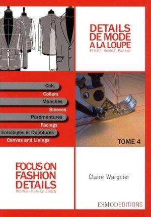 Détails de mode à la loupe - Tome 4 - Cols - esmod - 9782909617190 -