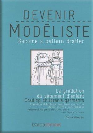 Devenir modéliste - La gradation du vêtement enfant - esmod - 9782909617213 -