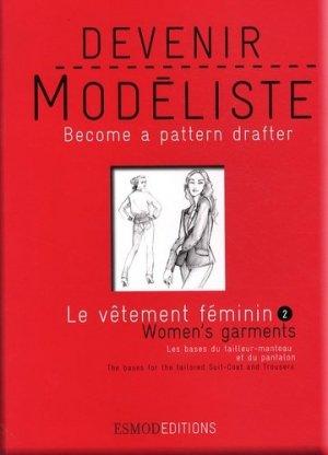 Devenir modéliste - Le vêtement féminin - Volume 2 - esmod - 9782909617237 -