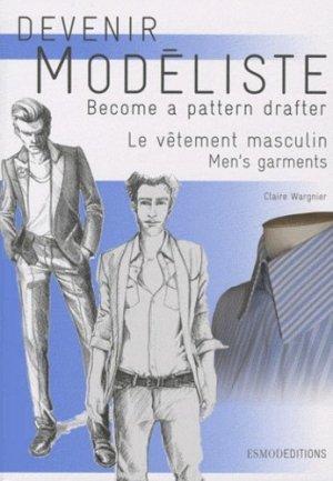 Devenir modéliste - Le vêtement masculin - esmod - 9782909617305 -