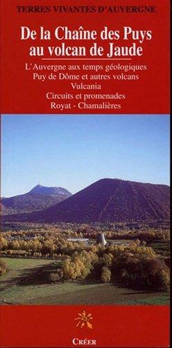 De la chaine des Puys au volcan de Jaude - creer - 9782909797625 -