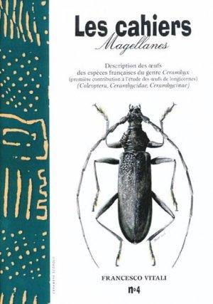 Description des oeufs des espèces françaises du genre Cerambyx - magellanes - 9782911545085 -