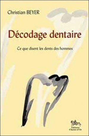 Décodage dentaire - chariot d'or - 9782911806674