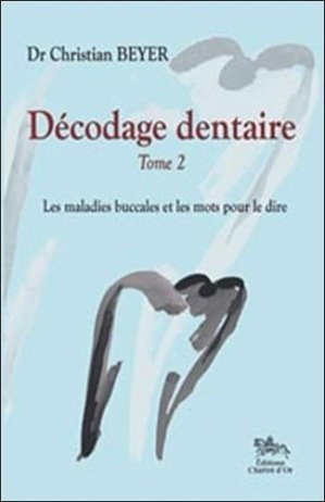 Décodage dentaire Tome 2 - chariot d'or - 9782911806889