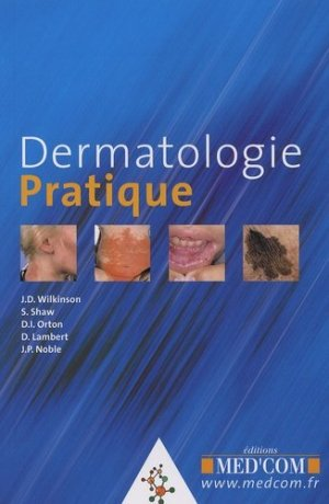 Dermatologie pratique - Med'Com - 9782914738934 -