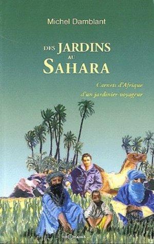 Des jardins au Sahara - georama - 9782915002454 -
