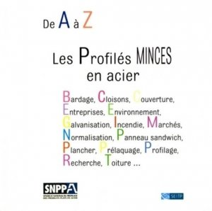 De A à Z, les Profilés minces en acier - Fédération  Française du Bâtiment - 9782915162615 -