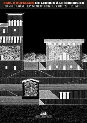 De Ledoux à Le Corbusier - de la villette - 9782915456820 -