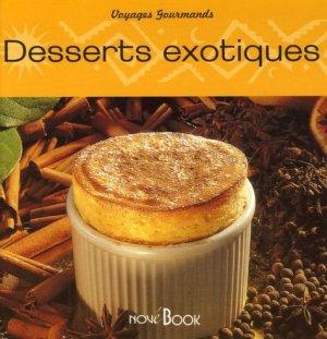 Desserts exotiques - NovéBook - 9782916284057 -