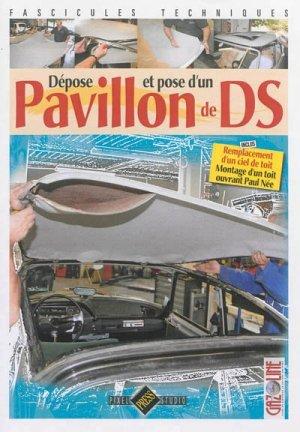 Dépose et pose d'un pavillon de DS - hb publications - 9782917038338 -
