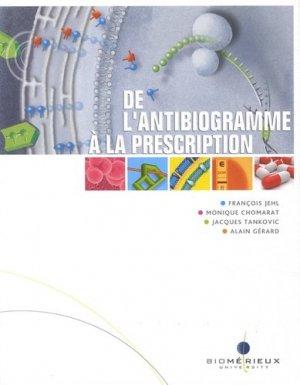 De l'antibiogramme à la prescription - biomerieux - 9782917162033 -
