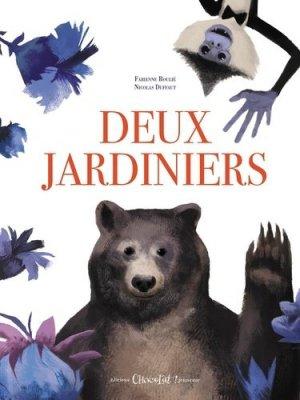 Deux Jardiniers - Editions Chocolat ! Jeunesse - 9782917516676 -