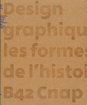 Design graphique, les formes de l'histoire - b42 - 9782917855904 -