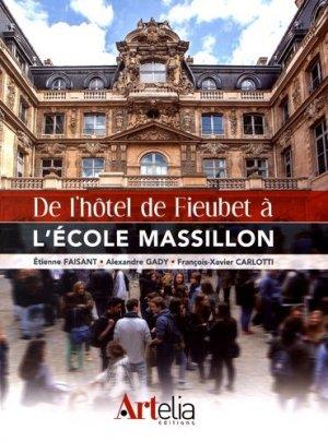 De l'hôtel de Fieubet à l'école Massillon - artelia - 9782919096039 -