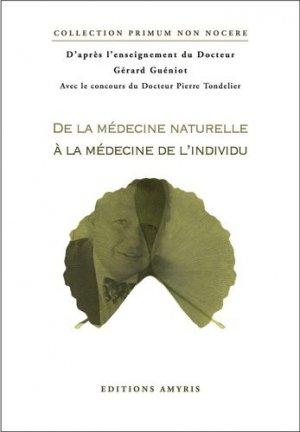 De la médecine naturelle à la médecine de l'individu - Amyris - 9782930353838 -