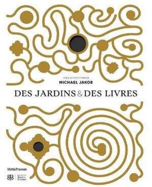 Des jardins et des livres - metispresses - 9782940563333 - majbook ème édition, majbook 1ère édition, livre ecn major, livre ecn, fiche ecn