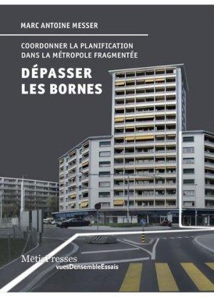 Dépasser les bornes - metispresses - 9782940563401 - majbook ème édition, majbook 1ère édition, livre ecn major, livre ecn, fiche ecn
